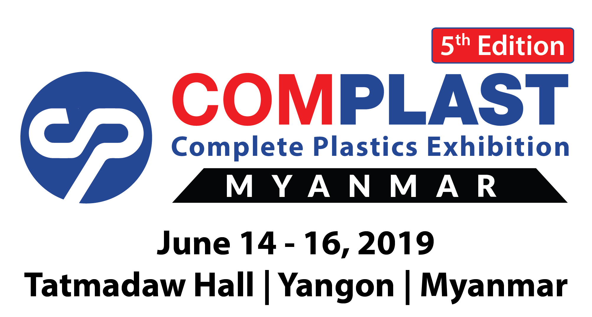 COMPLAST MYANMAR 2019 PLASTIC MACHINERY EXHIBITION - WELCOME